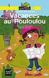Vacances au Pouloulou