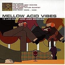 Mellow Acid Vibes