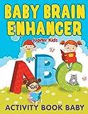 Baby Brain Enhancer: Activity Book Ba