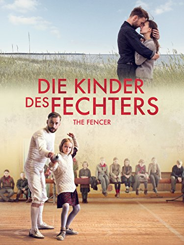 Die Kinder des Fechters: The Fencer