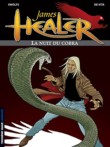 James Healer, tome 2 : La Nuit du Cobra