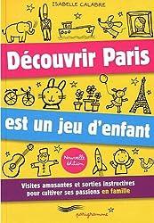Découvrir Paris est un jeu d'enfant 2010