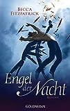 Engel der Nacht 1: Roman (Die Engel der Nacht-Serie, Band 1)
