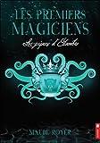les premiers magiciens les joyaux d eliambre tome 3