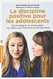 La discipline positive pour les adolescents...