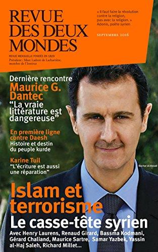 Revue des Deux Mondes septembre 2016: Islam et terrorisme, le casse-tte syrien
