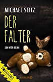 Der Falter: Ein Wien-Krimi (Falco Brunner 2) von Michael Seitz