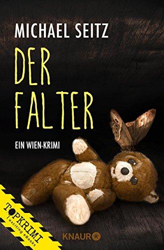 Buchseite und Rezensionen zu 'Der Falter: Ein Wien-Krimi (Falco Brunner 2)' von Michael Seitz