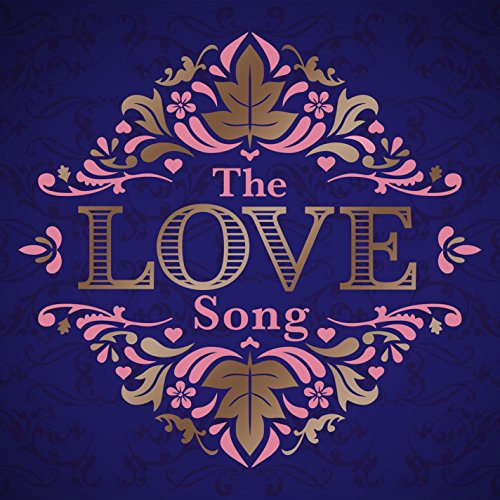 The Love Song [Explicit]