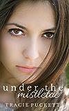 Under the Mistletoe (Webster Grove Book 2)
