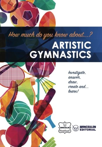 How much do you know about... Artistic Gymnastics por Wanceulen Notebook