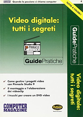 Video digitale: tutti i segreti