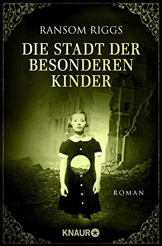 eren Kinder: Roman (Die besonderen Kinder 2) ()