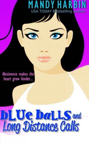 Blue Balls and Long Distance Calls
