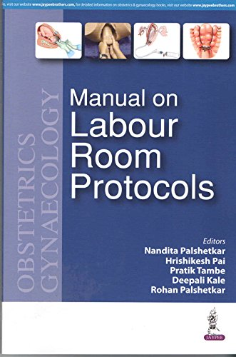 Manual On Labour Room Protocols
