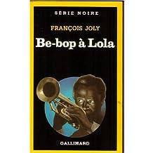Be-bop à Lola