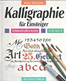 Kalligraphie für Einsteiger/Schönschreiben lernen/Lehrbuch