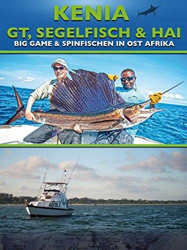 Kenia - GT, Segelfisch & Hai