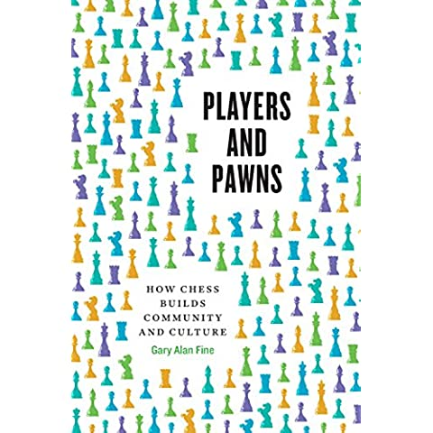 Players and Pawns: How Chess Builds Community