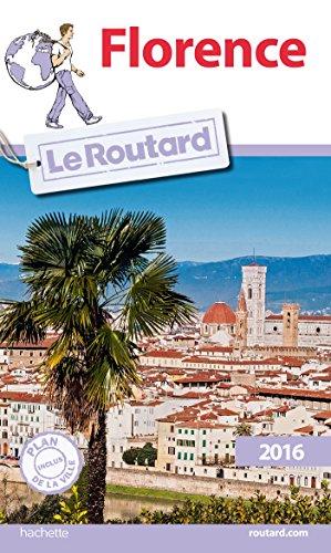Guide du Routard Florence 2016 par Collectif
