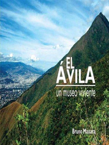 EL AVILA: Un Museo Viviente -Aspectos Zoológicos (El Avila Un Museo Viviente nº 3) por Bruno Manara