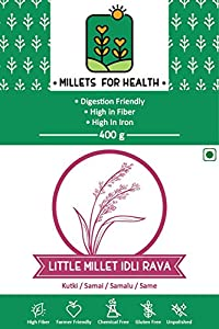 Millets for Health Gluten Free Little Millet Idli Rava/Sooji 400 g