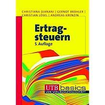 Ertragsteuern (utb basics, Band 2549)