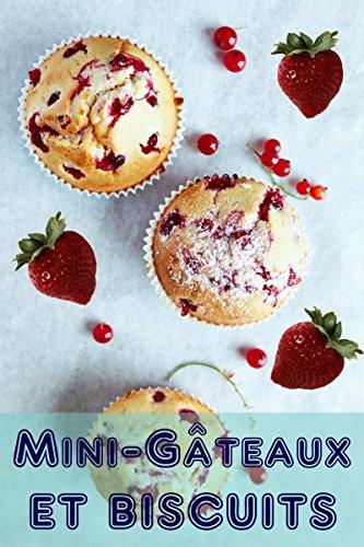Mini-Gâteaux et Biscuits - Bernhard Long