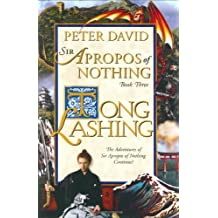 3: Tong Lashing: The Continuing Adventures of Sir Apropos of Nothing