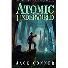 Atomic Underworld