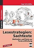 Lesestrategien: Sachtexte: Methoden und Tests zur Texterschließung (3. und 4. Klasse)