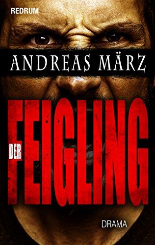 Der Feigling: Drama - Thriller - Mobbing - Jugend (Redrum Drama Books 2)