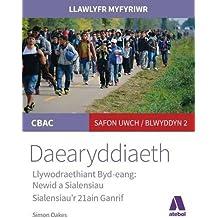 Llawlyfr Myfyriwr Safon Uwch CBAC: Daearyddiaeth Llywodraethiant Byd Eang - Newid a Sialensiau