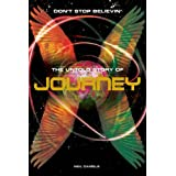 Journey: Don't Stop Believin' - The Untold Story