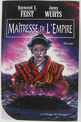 Matresse de l'empire (La trilogie de l'empire)