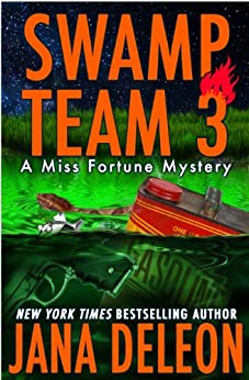 Swamp Team 3 (A Miss Fortune Mystery, Book 4) by [DeLeon, Jana]