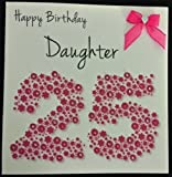 Happy Birthday Card - Daughter 25th Bright Pink Flowerbed - Handmade Card