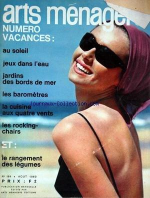 ARTS MENAGERS [No 164] du 01/08/1963 - vacances - jeux dans l'eau - jardins des bords de mer - les barometres - la cuisine - les rocking-chairs - le rangement des legumes
