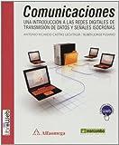 Comunicaciones. Introducción A Las Redes Digitales De Transmisión De Datos Y Señales Isocrónas