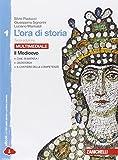 L'ora di storia. Con La storia antica. Per la Scuola media. Con espansione online: 1