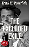 The excluded exile : a Nick Williams mystery by Frank W. Butterfield front cover