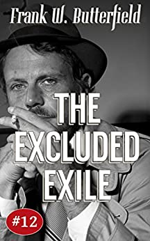 The Excluded Exile (A Nick Williams Mystery Book 12) (English Edition) de [Butterfield, Frank W.]