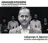 Johannes Kirchberg 'Einmal Frei. Und Einmal Glücklich Sein.'