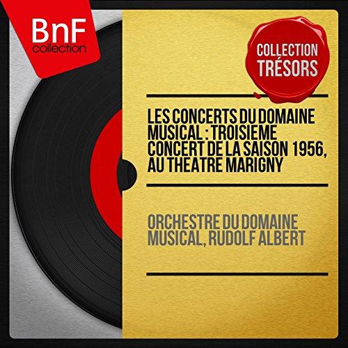 Digital Booklet: Les concerts du Domaine musical : Troisième concert de la saison 1956, au Théâtre Marigny (Collection trésors, live, mono version)