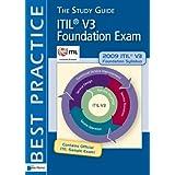 ITIL® V3 Foundation Exam: The Study Guide