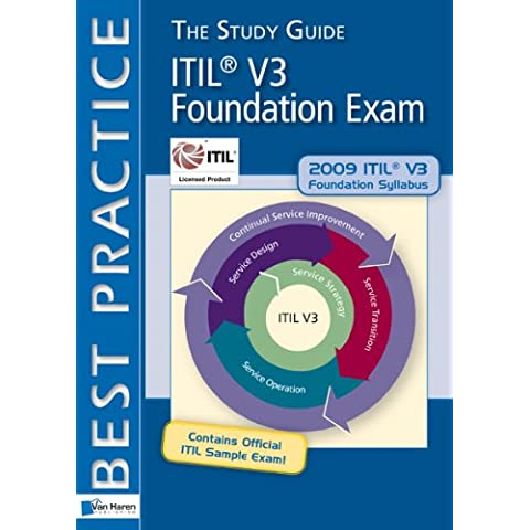 ITIL® V3 Foundation Exam: The Study Guide (ITSM Library)