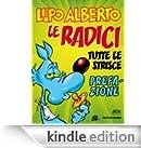 Lupo Alberto n.0 (Mondadori): Le radici. Prefazione [Edizione Kindle]