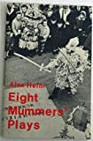 Eight Mummers' Plays