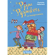 Pippa Pepperkorn T4 le Voyage Scolaire