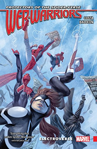 Web Warriors of the Spider-Verse Vol. 1: Electroverse (Web Warriors (2015-2016))